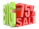 Big sale and percent 75% 3D words sign