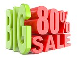 Big sale and percent 80% 3D words sign