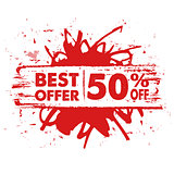 best offer 50 percent off in red banner