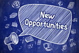 New Opportunities - Doodle Illustration on Chalkboard.