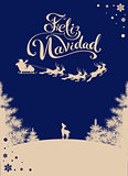 Feliz navidad translation Spanish Merry Christmas. Silhouette Santa sleigh of reindeer in night sky. Winter forest