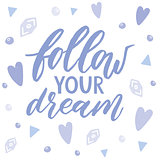 Follow your dream. Handdrawn illustration