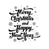 Vector text on white background. Merry Christmas and Happy New Year lettering for invitation and greeting card, prints and posters. Calligraphic design