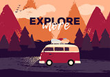 Vector flat retro illustration of a friend or family road trip on the hippie van through the dark night forest. Motivational quote about exploring. Fir trees and mountains on the background. Sunset colors.