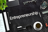 Entrepreneurship Concept on Black Chalkboard. 3D Rendering.
