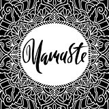 Namaste modern dry brush lettering on mandala pattern background. Yoga typography poster. Vector illustration.