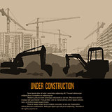 Under construction concept with excavator, buildings and cranes