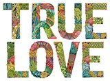 True love. Vector decorative zentangle object