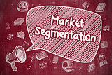 Market Segmentation - Doodle Illustration on Red Chalkboard.