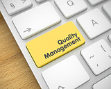 Quality Management - Message on the Yellow Keyboard Keypad. 3D.
