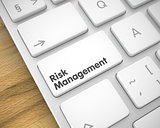 Risk Management - Text on White Keyboard Button. 3D.
