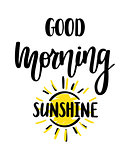 Good morning sunshine nice vector calligraphy lettering motivation phrase poster design