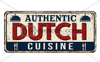 Authentic Dutch cuisine vintage rusty metal sign
