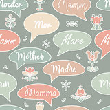 Seamless pattern with speech bubbles and words Mother. Vector.