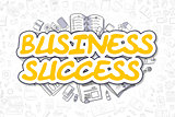 Business Success - Doodle Yellow Word. Business Concept.