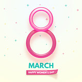 8 March. International Women's Day. Happy Mother's Day. Glass and shiny number 8 with text on simple background.
