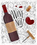Poster wine not white
