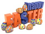 Easter eggs and the words happy Easter. 3D