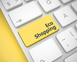 Eco Shopping - Inscription on the Yellow Keyboard Button. 3D.