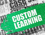 Custom Learning on White Brickwall.