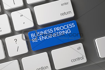 Blue Business Process Re-Engineering Key on Keyboard. 3d