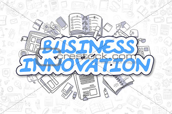 Business Innovation - Doodle Blue Word. Business Concept.