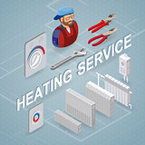 Heating service. Isometric concept. Worker, equipment.