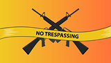 no trespassing restricted area with riffle gun