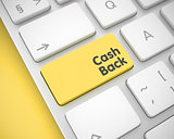 Cash Back - Message on the Yellow Keyboard Button. 3D.