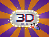 The word 3D cinema, surrounded by a luminous frame a on a retro background. The new, design of the movie banner, for your business