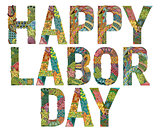 Words Happy Labor day. Vector decorative zentangle object