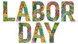 Words Labor day. Vector decorative zentangle object