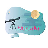 Vector illustration of Astronomy Day.  Telescope and moon.