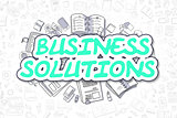 Business Solutions - Doodle Green Word. Business Concept.