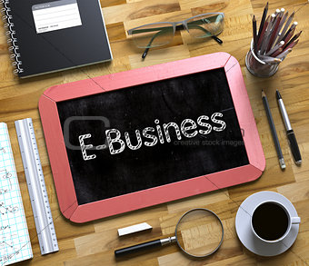 Small Chalkboard with E-Business. 3d