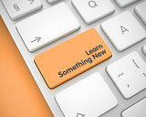 Learn Something New-Message on the Orange Keyboard Key. 3D.