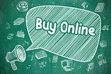 Buy Online - Hand Drawn Illustration on Blue Chalkboard.