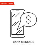Bank Message Icon. Thin Line Vector Illustration