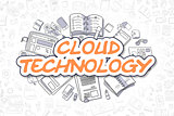 Cloud Technology - Cartoon Orange Word. Business Concept.
