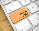 Vision 2018 - Inscription on the Orange Keyboard Button. 3D.