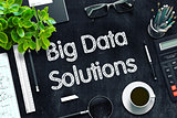 Big Data Solutions on Black Chalkboard. 3D Rendering.