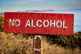 """""""No Alcohol"""" Sign"""