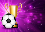 Winner Congratulations Background with Golden Cup and Football Ball. Vector Illustration