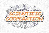 Scientific Cooperation - Business Concept.