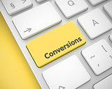 Conversions - Message on the Yellow Keyboard Key. 3D.