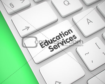 Education Services - Text on White Keyboard Button. 3D.