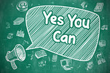 Yes You Can - Hand Drawn Illustration on Blue Chalkboard.