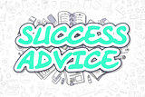 Success Advice - Cartoon Green Word. Business Concept.