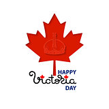 Happy Victoria Day card with crown, maple leaves.