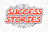 Success Stories - Doodle Red Word. Business Concept.